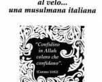 Cinzia Rodolfi: una musulmana italiana si racconta in un libro